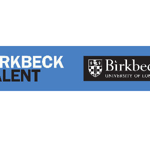 Birkbeck College - Birkbeck Talent