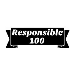 Responsible 100